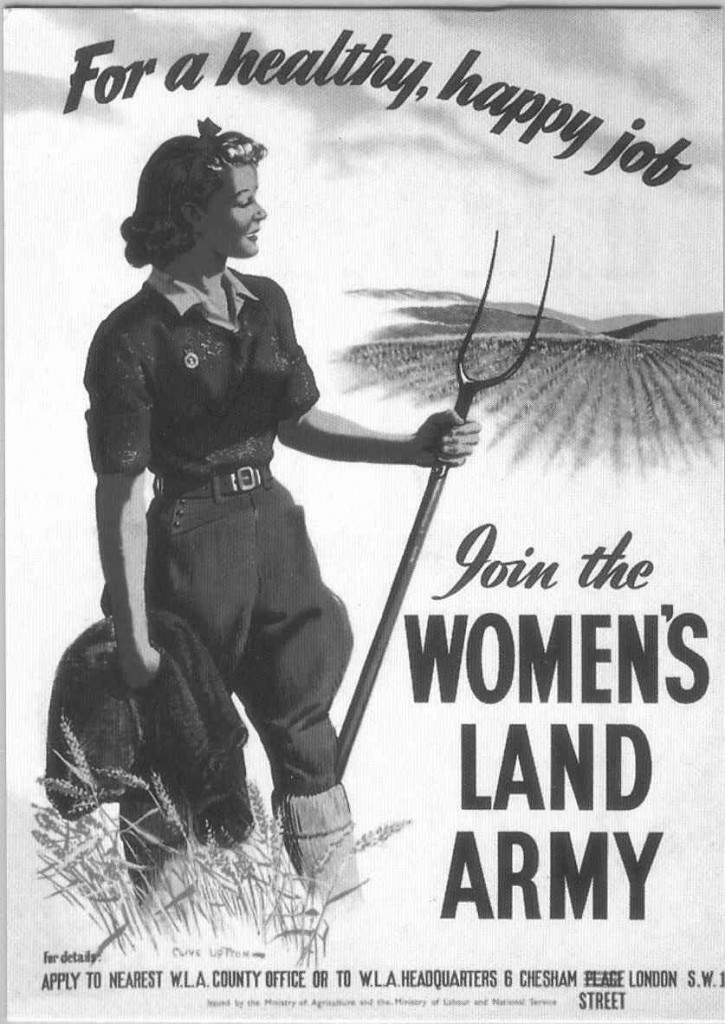 A compelling Land Girl recruitment poster. It worked on me.